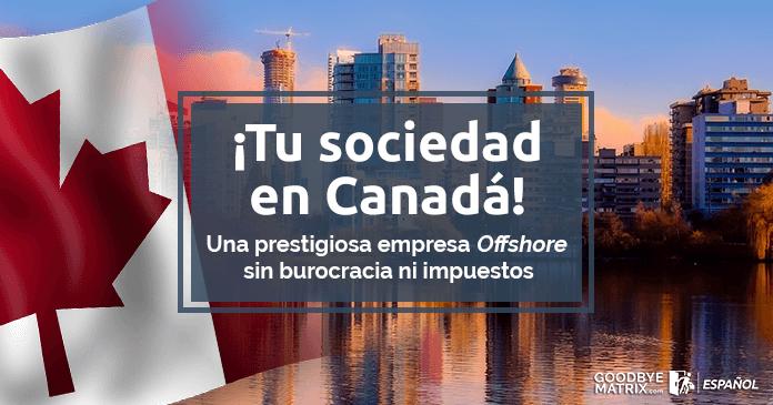¡LLP en Canadá! Incorpora tu empresa Offshore sin burocracia ni impuesto