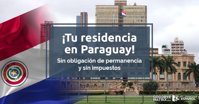 Tu residencia en Paraguay